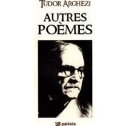 Autres poemes - Tudor Arghezi