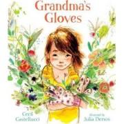 Grandma's Gloves by Cecil Castellucci
