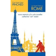 If You Haven't Been Pinched, You Haven't Been to Rome by Catherine Cat Nesbit