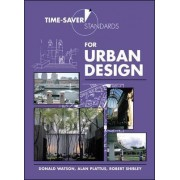 Time-saver Standards for Urban Design by Don Watson