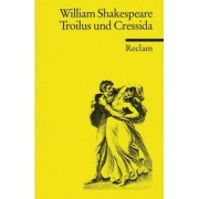 Troilus und Cressida by William Shakespeare