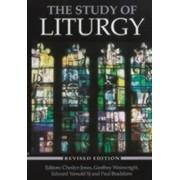 The Study of Liturgy by Cheslyn Jones