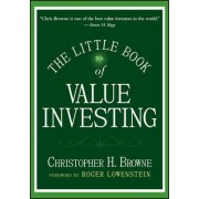 The Little Book of Value Investing by Christopher H. Browne