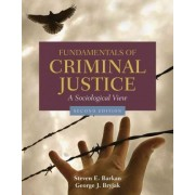 Fundamentals of Criminal Justice by Steven Barkan