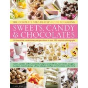 The Complete Step-by-step Guide to Making Sweets, Candy & Chocolates by Claire Ptak
