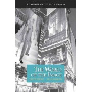 The World of the Image by Trudy Smoke