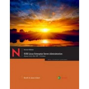 SUSE Linux Enterprise Server Administration (Course 3112) by Jason W. Eckert