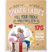 The Dinner Ladies by Sophie Gilliatt