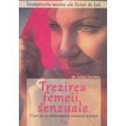 Trezirea femeii senzuale - Saida Desilets