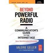 Beyond Powerful Radio by Valerie Geller
