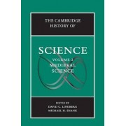 The Cambridge History of Science: Volume 2, Medieval Science by David C. Lindberg