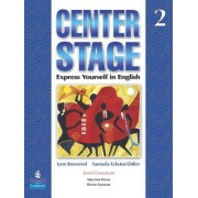 Center Stage: Student Book Bk. 2 by Lynn Bonesteel