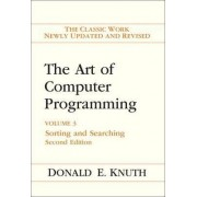 The Art of Computer Programming: Sorting and Searching Vol. 3 by Donald E. Knuth