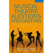 Musical Theatre Auditions and Casting by Neil Rutherford