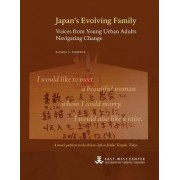 Japan's Evolving Family: Voices from Young Urban Adults Navigating Change