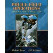 Police Field Operations by Michael Birzer