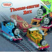 Thomas-Saurus Rex by Rev W Awdry