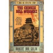 The Chinese Bell Murders by Robert van Gulik