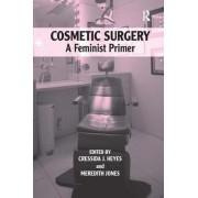 Cosmetic Surgery by Cressida J. Heyes