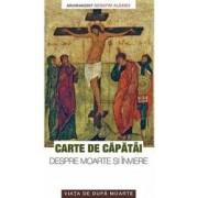 Cartea de capatai despre moarte si inviere - Serafim Alexiev