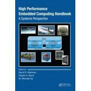 High Performance Embedded Computing Handbook by David R. Martinez