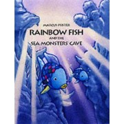 Rainbow Fish and the Seamonsters' Cave by Marcus Pfister