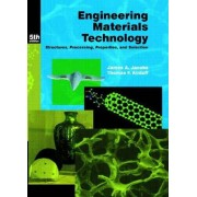 Engineering Materials Technology by James A. Jacobs