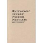 Macroeconomic Policies of Developed Democracies by Jr. Robert J. Franzese