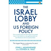The Israel Lobby and US Foreign Policy by John J Mearsheimer