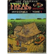Les Fabuleux Freak Brothers Intégrale - Tome 6