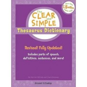 The Clear and Simple Thesaurus Dictionary by Harriet Wittels