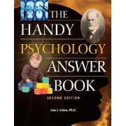 The Handy Psychology Answer Book by Lisa J. Cohen
