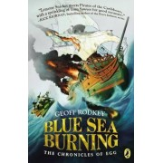 Blue Sea Burning by Geoff Rodkey