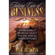 Taking Care of Business by Lee Jenkins