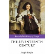 The Seventeenth Century by Joseph Bergin