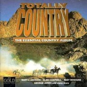 Various Artists - Totally Country - The Essential Country Album (0724383303724) (1 CD)