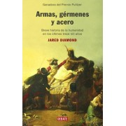 Armas, germenes y acero/ Guns, Germs and Steel by Jared Diamond