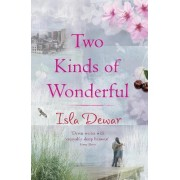 Two Kinds of Wonderful by Isla Dewar