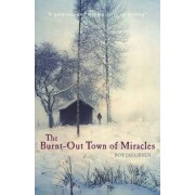 The Burnt-out Town of Miracles by Roy Jacobsen