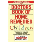 The Doctors Book of Home Remedies for Children by Denise Foley