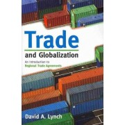 Trade and Globalization by David A. Lynch