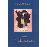 Artists, Advertising and the Borders of Art by Michael H. Bogart