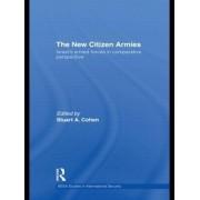 The New Citizen Armies by Stuart A. Cohen