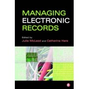 Managing Electronic Records by Julie McLeod