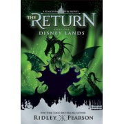 Kingdom Keepers: The Return Book One Disney Lands: Book one by Ridley Pearson