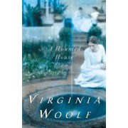 Haunted House and Other Short Stories by Virginia Woolf