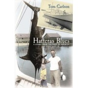 Hatteras Blues by Tom Carlson
