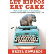 Not Just a Piece of Cake Being an Author by Hazel Edwards