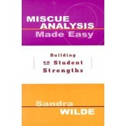 Miscue Analysis Made Easy by Sandra Wilde