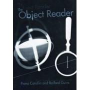 The Object Reader by Raiford Guins